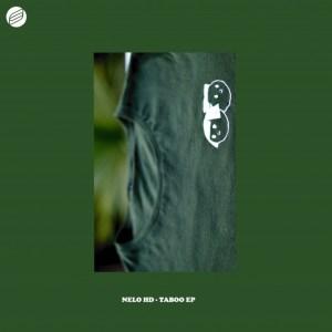 Nelo HD – Taboo EP Mp3 Download