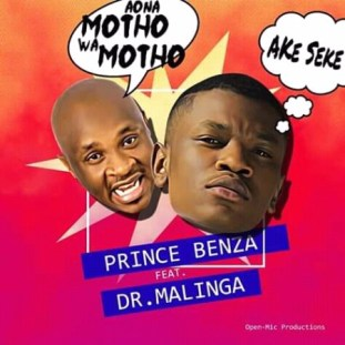 Prince Benza ft. Dr Malinga – Ake Seke (Aona motho wa motho) Mp3 Download
