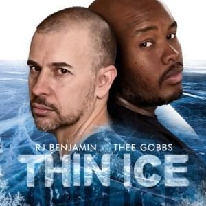 RJ Benjamin & Thee Gobbs – Thin Ice Mp3 Download