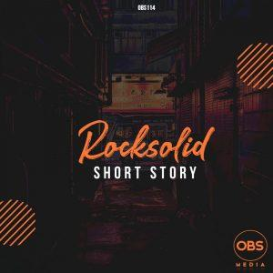 Rocksolid – Short Story Mp3 Download