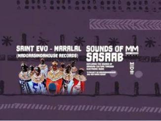 Saint Evo – Maralal Mp3 Download Fakaza