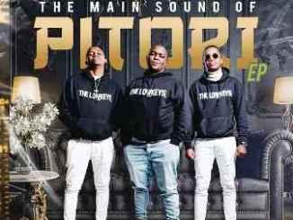 ALBUM: The Lowkeys – The Main Sound of Pitori Fakaza Album Download