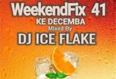Dj Ice Flake – WeekendFix 41 Ke Decemba 2019 Mp3 Download