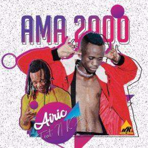 Airic – Ama 2000 ft. NKA Mp3 Download