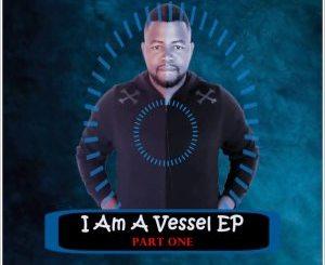 Blaq Owl – I Am A Vessel, Part. 1 Mp3 Download