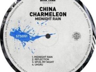 China Charmeleon – Midnight Rain EP Fakaza Download