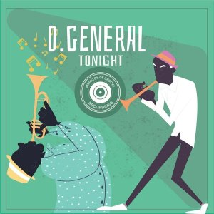 EP: D. General – Tonight Mp3 Download