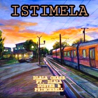 Dlala Chass Ft. Dlala Duster & Dlala PrinceBell – Istimela Fakaza Download Mp3 2020