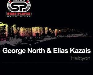 EP: George North & Elias Kazais – Halcyon Mp3 Download