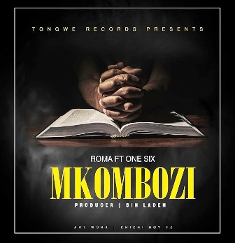 Roma Ft. One Six – Mkombozi Fakaza Download