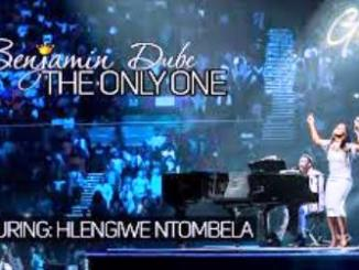 VIDEO: Benjamin Dube Ft. Hlengiwe Ntombela - The Only One Fakaza Download Video