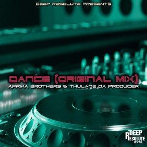 Afrika Brothers & Thulane Da Producer – Dance Mp3 Download