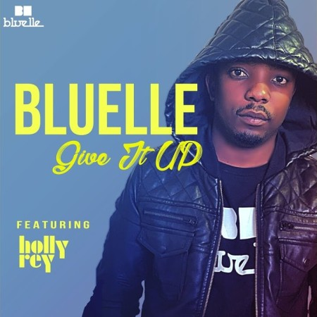 Bluelle – Give It Up Ft. Holly Rey Mp3 Download