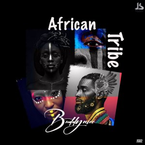 Download Mp3 BuddyNice SA – African Tribe (AfroMix)