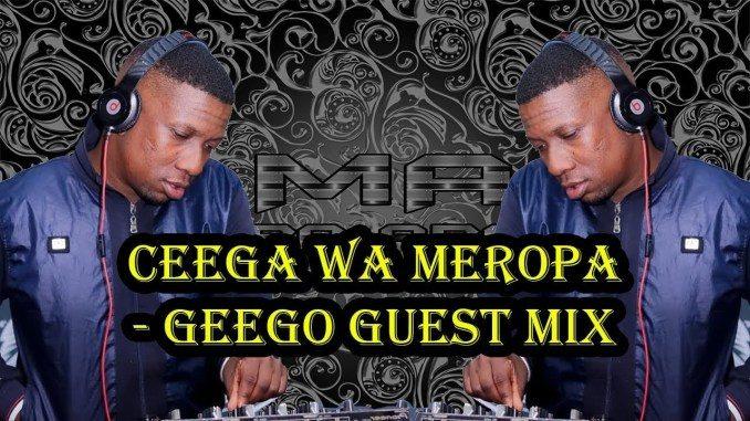 Ceega Wa Meropa – GeeGo Guest Mix Mp3 Download