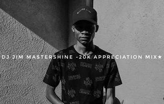 DJ Jim Mastershine – 20K Appreciation Mix Mp3 Download