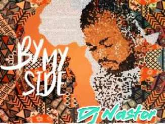 Dj Nastor – By My Side Ft. Rochelle Nel Mp3 Download Fakaza
