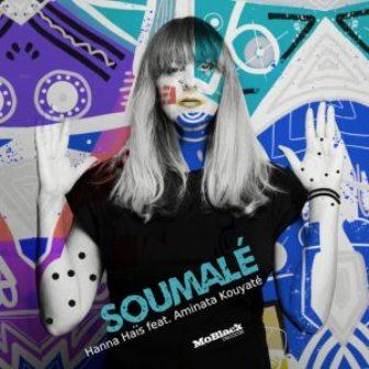 Hanna Haïs Ft. Aminata Kouyaté – Soumalé Mp3 Download Fakaza