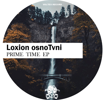 Download EP: Loxion OsnoTvni – Prime Time Zip