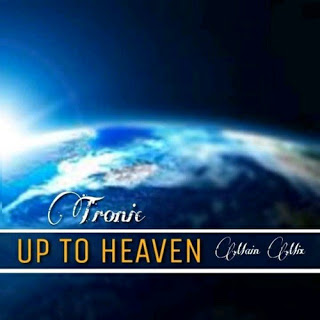 Tronic – Up To Heaven (Main Mix) Mp3 Download
