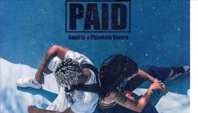 Download Mp3 Aquilla – Paid Ft. Phantom Steeze