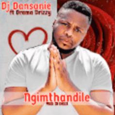 Download Mp3 DJ Dansanie – Ngimthandile Ft. Drama Drizzy