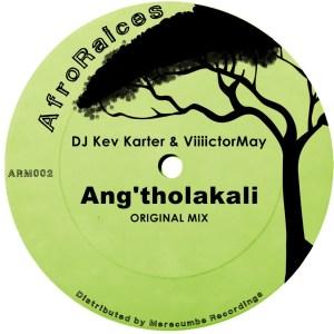 Download Mp3 DJ Kev Karter & Viiiictormay – Ang'tholakali