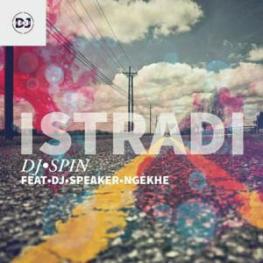 Download Mp3 DJ Spin – Istradi Ft. DJ Speaker