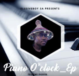 EP: Elusiveboy SA – Piano O 'clock