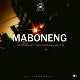Download Mp3 Imfez'emnyama – Maboneng Ft. Intaba Yasedubai & Big Zulu