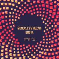 Download Mp3 Monocles & Muzari – Umoya (Original Mix)