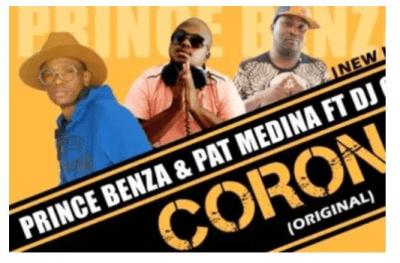 Download Mp3 Prince Benza & Pat Medina – Corona Ft. DJ Call Me