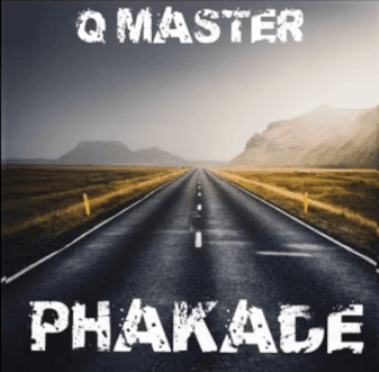 Q Master – Phakade Mp3 Download Fakaza