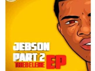 Download Mp3 Thebelebe – JEBSON