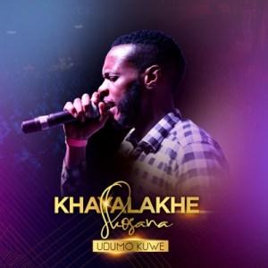 Download Mp3 Khayalakhe Skosana – Udumo Kuwe