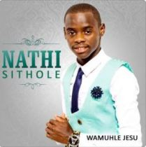 Download Mp3 Nathi Sithole – Wamuhle Jesu