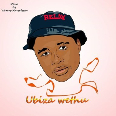 Download Mp3 uBizza Wethu & Mr Thela – Sya'bhaduza Ft. Dj Perci