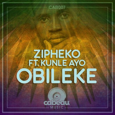 ZiPheko Ft. Kunle Ayo – Obileke Fakaza 2020 Mp3 Download