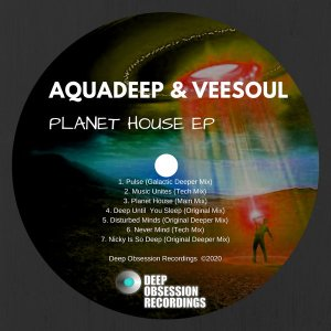 Download EP: Aquadeep & Veesoul – Planet House