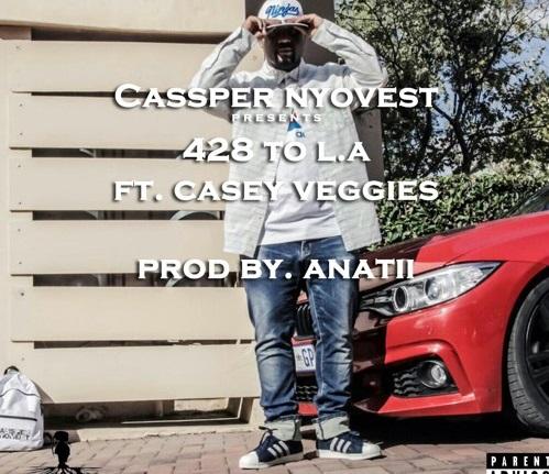 Cassper Nyovest – 428 To LA Ft. Casey Veggies Mp3 Download