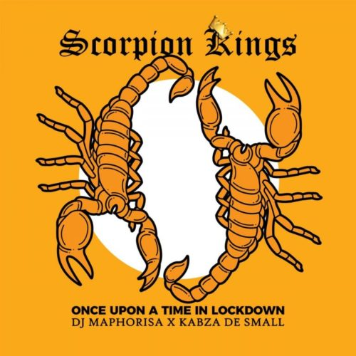 ALBUM: DJ Maphorisa & Kabza de Small – Once Upon A Time In Lockdown: Scorpion Kings Live 2