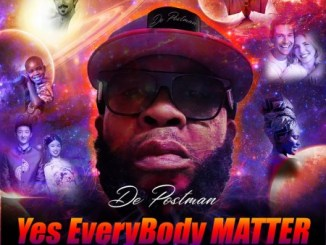 Download Mp3: De Postman – Yes Everybody Matter
