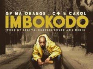 Download Mp3 GP MaOrange – Imbokodo Ft. C4 & Carol