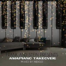 Download Mp3: Indigo – Frank And Stein Presents Amapiano Take Over Vol.1