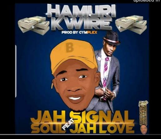 Jah Signal Ft. Soul Jah Love - Hamurikwire Mp3 Download