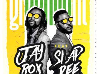 Jay Rox Ft. Slap Dee – Green Light Mp3 Download