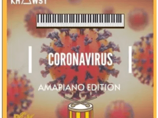 Download Mp3: Khawsy – Coronavirus (Amapiano Edition)