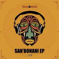 EP: Mailo Music – San'bonani