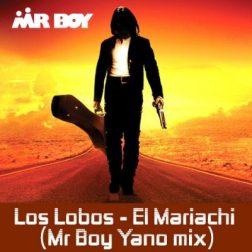 Download Mp3: Mr Boy – Los Labos EL Mariachi (Mr boy Yano Mix)