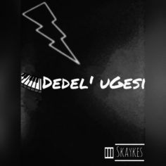 Download Mp3: Skaykes – Dedel' Ugesi
